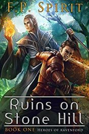 F.P. Spirit The Ruins on Stone Hill Kindle ebook