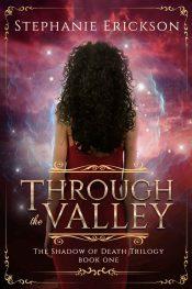 bargain ebooks Through the Valley Fantasy by Stephanie Erickson