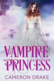 Cameron Drake Vampire Princess Free Kindle ebook