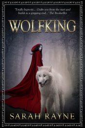 Wolfking Fantasy Adventure by Sarah Rayne