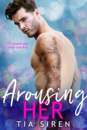 Arousing Her Tia Siren Kindle ebook