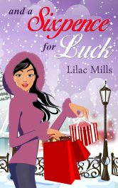 bargain ebooks And a Sixpence for Luck Chick Lit Romance by Lilac Mills