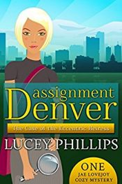 Lucey Phillips Assigment Denver free Kindle ebooks