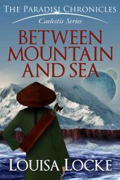 bargain ebooks Between Mountain and Sea Young Adult/Teen Science Fiction by Louisa Locke