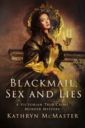 bargain ebooks Blackmail, Sex and Lies Historical Mystery by Kathryn McMaster