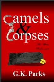 G.K. Parks Camels & Corpses free Kindle ebooks