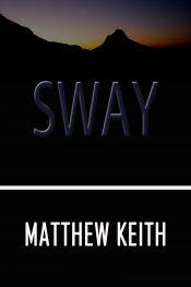 Matthew Keith Sway free Kindle ebooks
