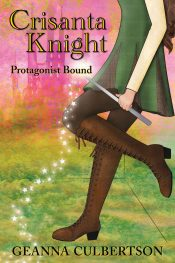 bargain ebooks Crisanta Knight: Protagonist Bound Young Adult/Teen Fantasy by Geanna Culbertson