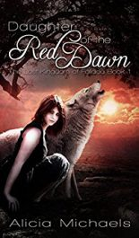 Alicia Michaels Daughter of the Red Dawn free Kindle ebooks