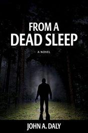 John A. Daly From a Dead Sleep free Kindle ebooks