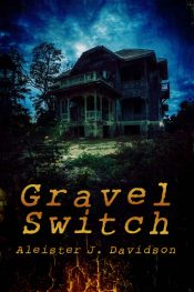 bargain ebooks Gravel Switch Horror by Aleister Davidson