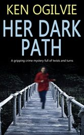 Ken Ogilvie Her Dark Path free Kindle ebooks