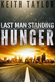 Keith Taylor Hunger Last Man Standing