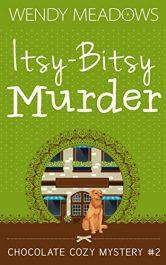 bargain ebooks Itsy-Bitsy Murder Cozy Mystery by Wendy Meadows