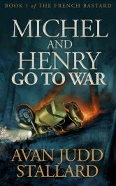 bargain ebooks Michel And Henry Go To War Historical Action/Adventure by Avan Judd Stallard