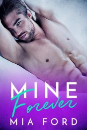 bargain ebooks Mine Forever Contemporary Romance by Mia Ford