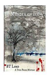 B.T. Lord Murder on Ice free Kindle ebooks