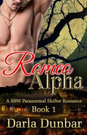 bargain ebooks Romeo Alpha - Book 1 Paranormal Shifter Romance by Darla Dunbar