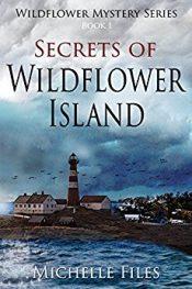 Michelle Files Secrets of Wildflower Island free Kindle ebooks