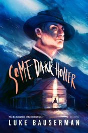 bargain ebooks Some Dark Holler Dark Fantasy by Luke Bauserman