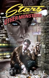 bargain ebooks Stars and Other Monsters Horror / Urban Fantasy by P.T. Phronk