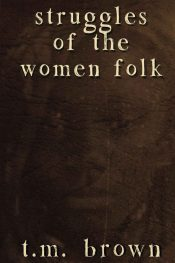 bargain ebooks Struggles of the Women Folk Historical Fiction by T.M. Brown