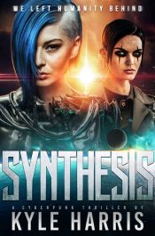 bargain ebooks Synthesis Science Fiction by Kyle Harris