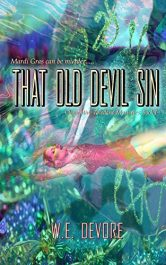 W.E. DeVore That Old Devil Sin free Kindle ebooks