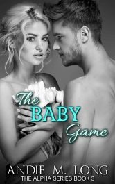 bargain ebooks The Baby Game Erotic Romance by Andie M. Long