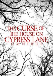bargain ebooks The Curse of the House on Cypress Lane Omnibus Horror by James Hunt