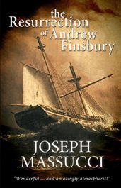 bargain ebooks The Resurrection of Andrew Finsbury Historical Fiction by Joseph Massucci