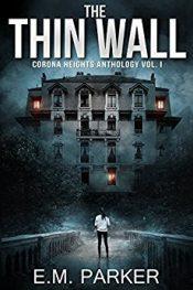 E.M. Parker the Thin Wall free Kindle ebooks