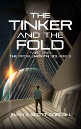 bargain ebooks The Tinker and the Fold: Part 1 - Problem with Solaris 3 YA Science Fiction by Evan Gordon & Scott Gordon