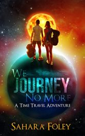 bargain ebooks We Journey No More Young Adult/Teen Adventure by Sahara Foley