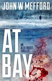 bargain ebooks AT Bay Thriller by John W. Mefford