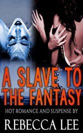bargain ebooks A Slave to the Fantasy Erotic Romance by Rebecca Lee