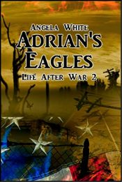 bargain ebooks Adrian's Eagles Action/Adventure by Angela White