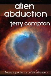 Terry Compton Alien Abduction free Kindle ebooks