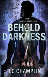 bargain ebooks Behold Darkness SciFi Thriller by LC Champlin