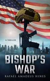 Rafael Amadeus Hines Bishop's War free Kindle ebooks