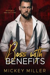 bargain ebooks Boss with Benefits Romance by Mickey Miller