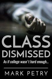 Mark Petry Class Dismissed free Kindle ebooks