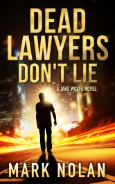 bargain ebooks Dead Lawyers Don't Lie Assassination Thriller by Mark Nolan