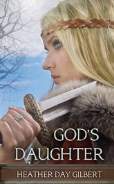 bargain ebooks God's Daughter Historical Fiction by Heather Gilbert