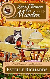 bargain ebooks Last Chance for Murder Cozy Mystery by Estelle Richards