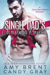 Amy Brent Single Dad's Christmas Present