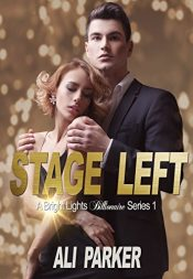 bargain ebooks Stage Left Erotic Romance by Ali Parker