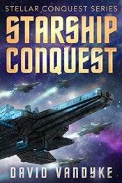 bargain ebooks Starship Conquest Science Fiction by David VanDyke