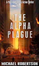 Michael Robertson The Alpha Plague free Kindle ebooks