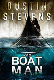Dustin Stevens The Boat Man